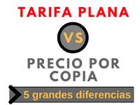 Tarifa Plana vs Precio por copia