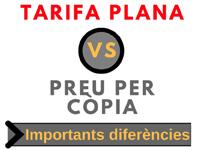 Tarifa Plana versus Preu per còpia