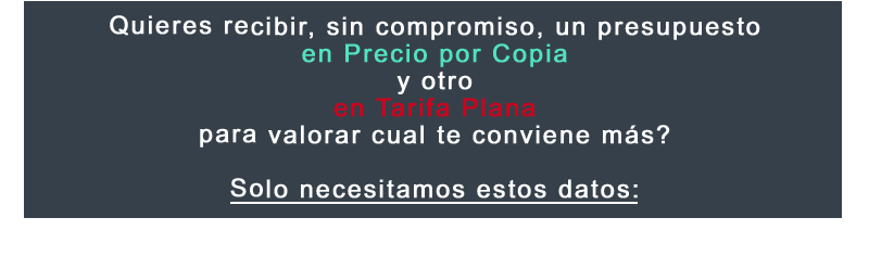 Cupón Gama Tarifa Plana vs Precio por copia